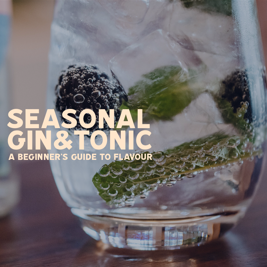 Seasonal G&T: A beginner's guide to flavour pairings