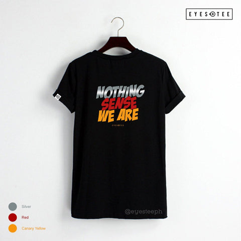 Nothing Sense We Are - Eyestee PH
