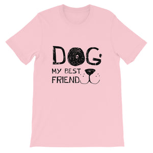 Dog! My best friend T-Shirt