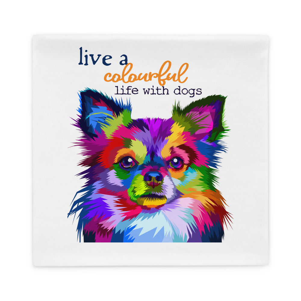 Colourful life with dog Pillow Case