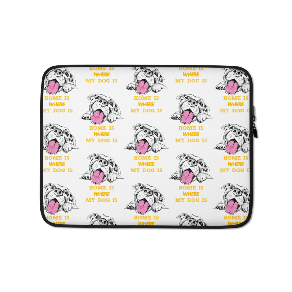 """Home is where my dog is"" laptop case"