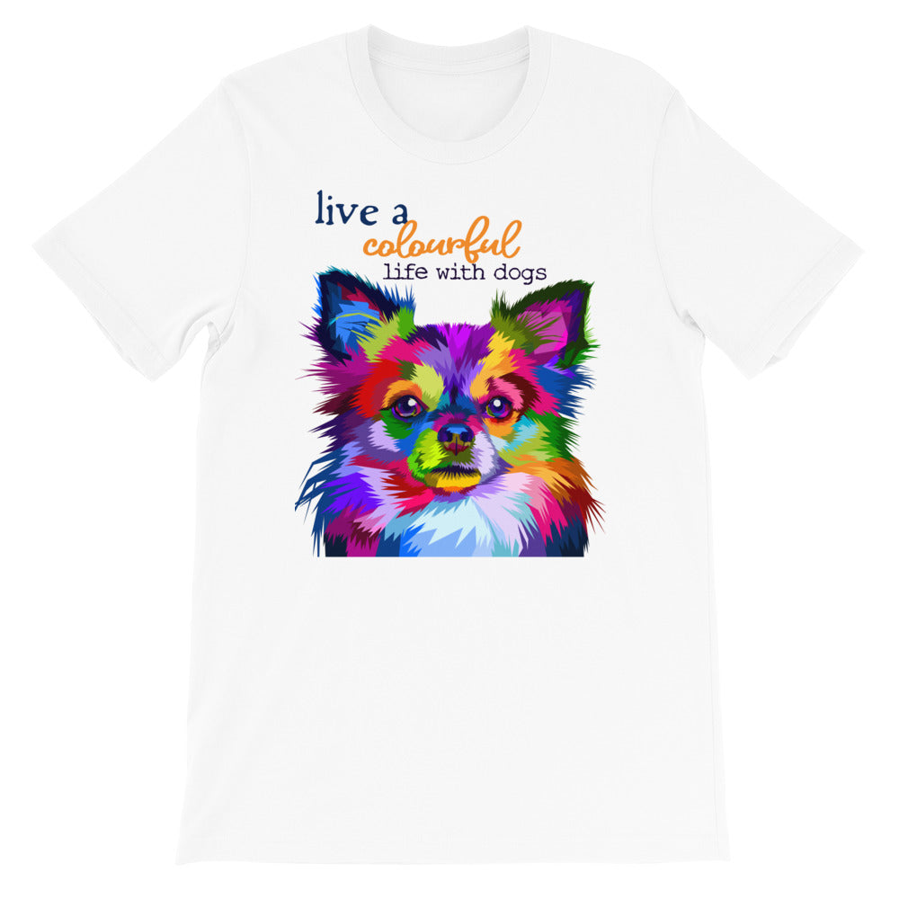 Colourful life with dogs T-Shirt