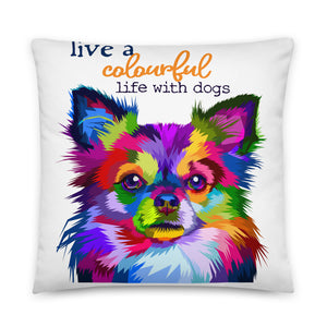 Colourful life with dog Pillow