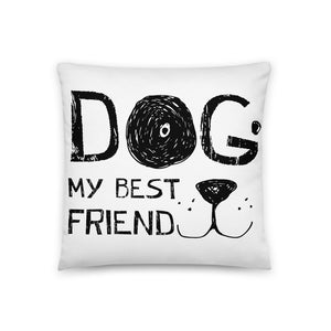 Dog! My best friend Pillow