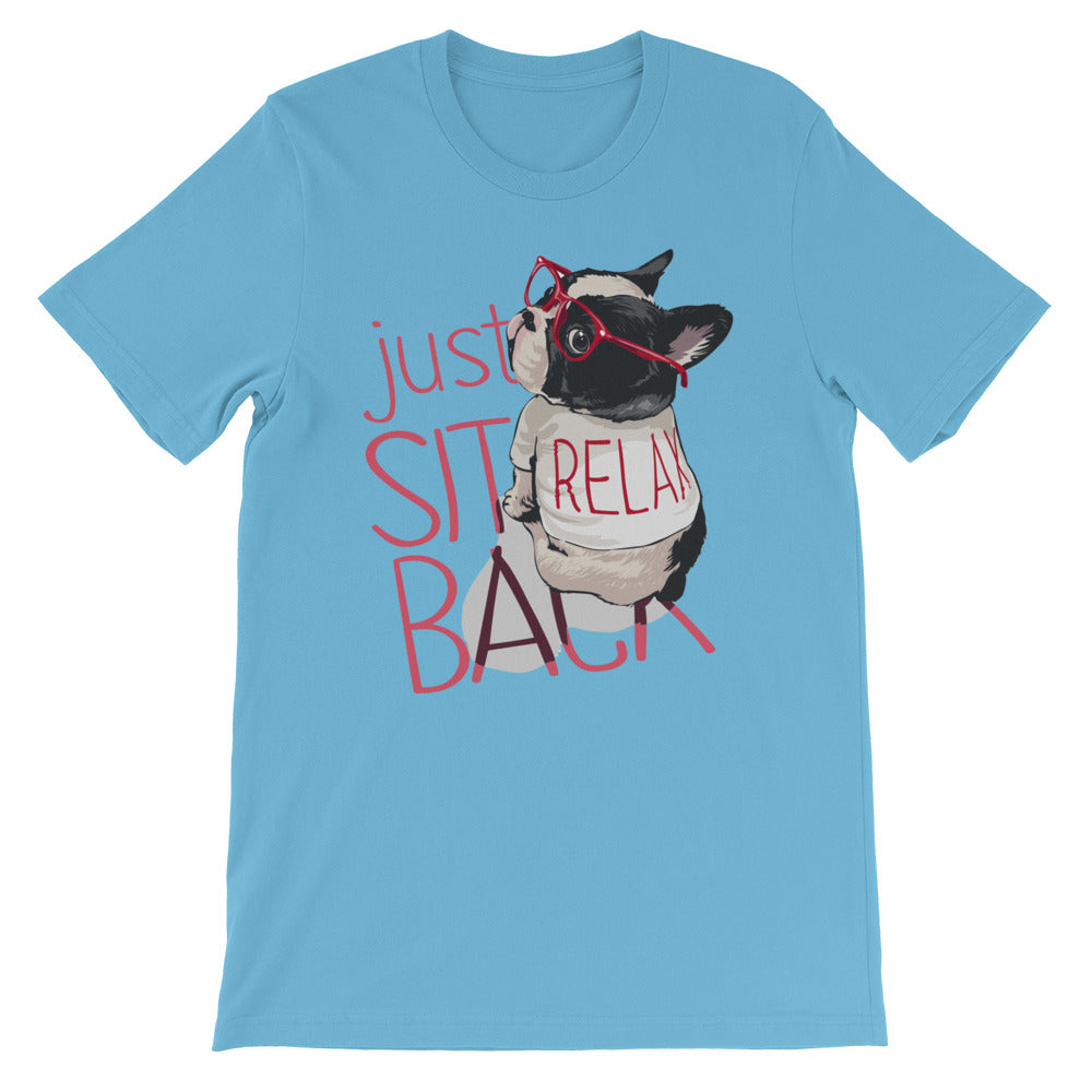 Just sit back T-Shirt