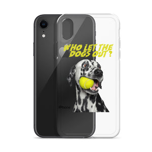 Who let the dogs out iPhone Case