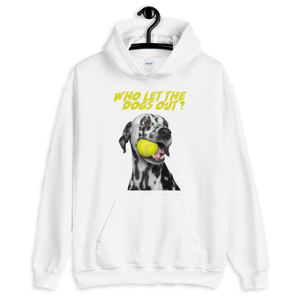 Who let the dogs out Hoodie