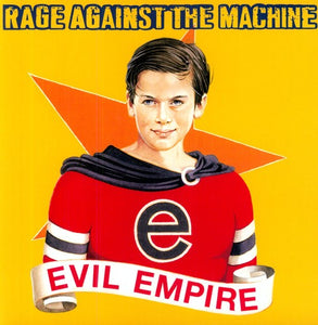 RAGE AGAINST THE MACHINE / Evil Empire [Import]