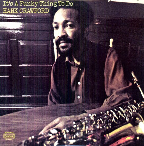 CRAWFORD, HANK / It's a Funky Thing to Do