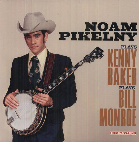 PIKELNY, NOAM / Noam Pikelny Plays Kenny Baker Plays Bill Monroe