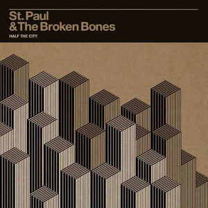 ST PAUL & BROKEN BONES / Half the City