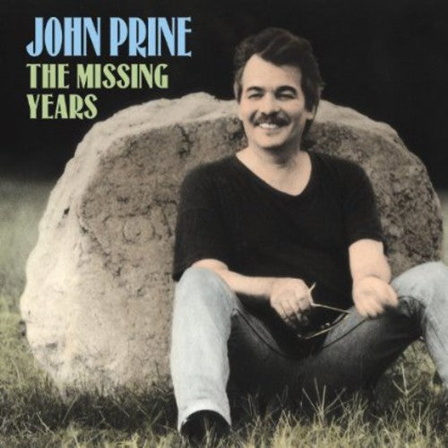 PRINE, JOHN / The Missing Years
