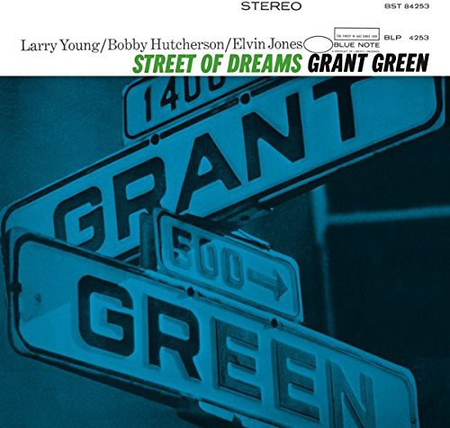GREEN, GRANT / Street of Dreams