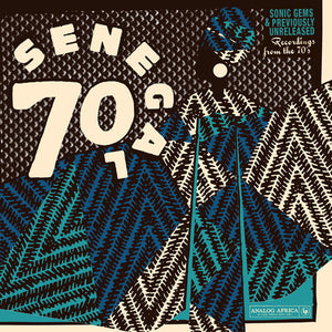 SENEGAL 70: SONIC GEMS & PREVIOUSLY / VARIOUS