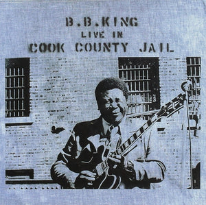 KING, B.B. / Live in Cook County Jail