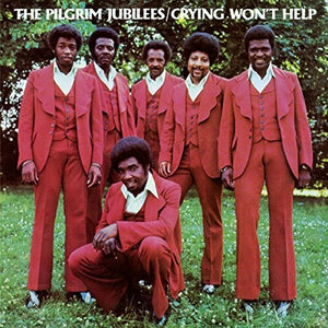 PILGRIM JUBILEES / Crying Won't Help