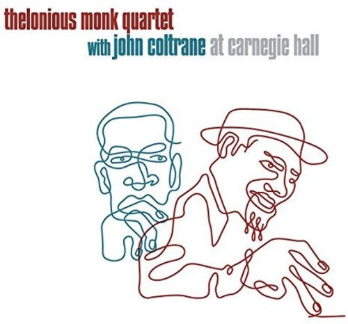 MONK, THELONIOUS & COLTRANE, JOHN / Thelonious Monk Quartet at Carnegie Hall