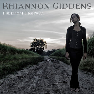 GIDDENS,RHIANNON / FREEDOM HIGHWAY