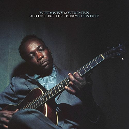 HOOKER,JOHN LEE / Whiskey & Wimmen: John Lee Hooker's Finest