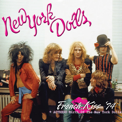 NEW YORK DOLLS / French Kiss '74 + Actress