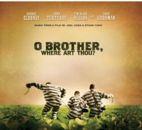O BROTHER WHERE ART THOU / O Brother, Where Art Thou? (Music From the Motion Picture)