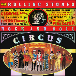 ROLLING STONES / The Rock and Roll Circus