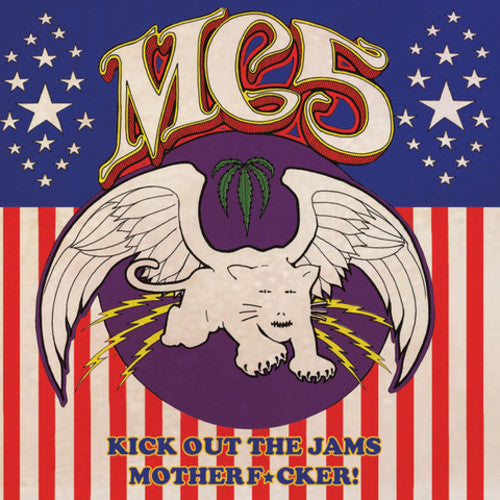 MC5 / Kick Out The Jams Motherf***er!