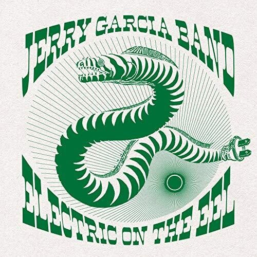 GARCIA, JERRY / Electric On The Eel: August 10th, 1991