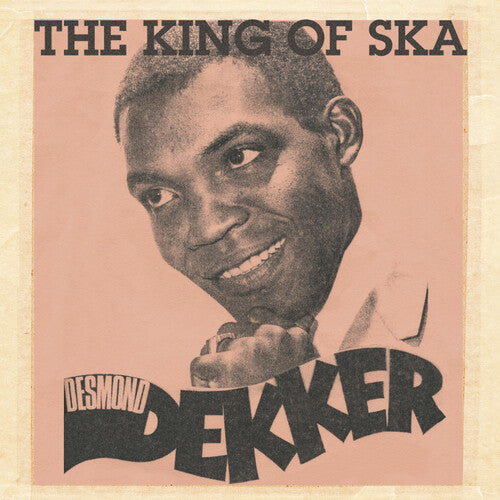 DEKKER, DESMOND / King Of Ska