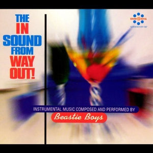 BEASTIE BOYS / The In Sound From Way Out