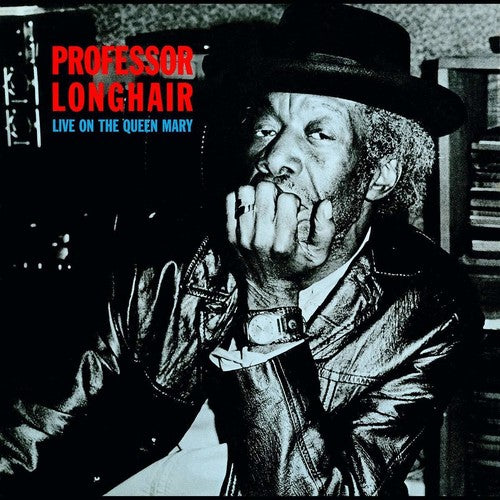 PROFESSOR LONGHAIR / Live On The Queen Mary