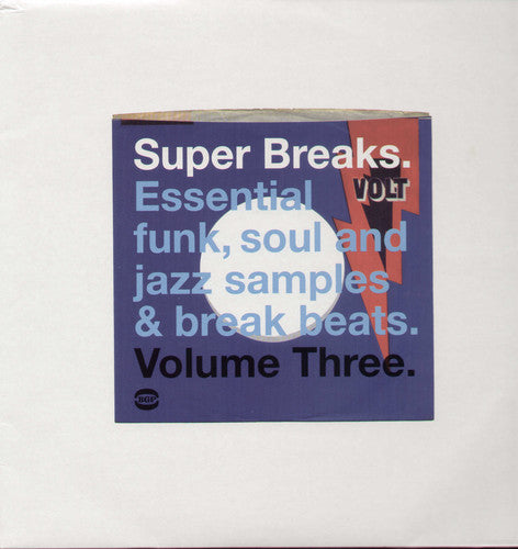 SUPER BREAKS: Essential Funk Soul & Jazz Samples and Break-Beat, Vol. 3 [Import]