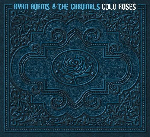 ADAMS, RYAN & CARDINALS / Cold Roses