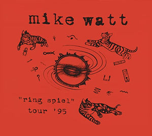 WATT, MIKE / Ring Spiel Tour 95