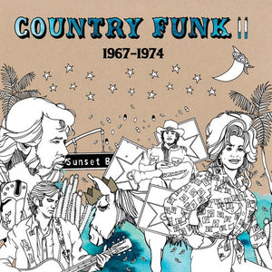 COUNTRY FUNK 2: 1967-1974 / VARIOUS