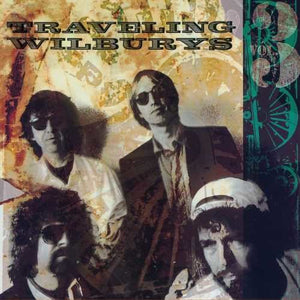 TRAVELING WILBURYS / The Traveling Wilburys, Vol. 3