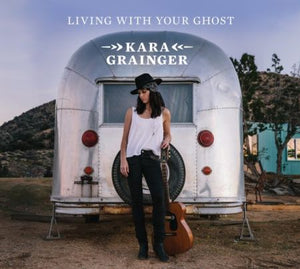 GRAINGER, KARA / Living With Your Ghost