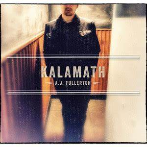 FULLERTON, AJ / Kalamath LP (Limited Edition)