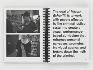 Mirror, Echo Tilt by Melanie Crean, Shaun Leonardo, and Sable Elyse Smith. Designed and published by Pacific Books