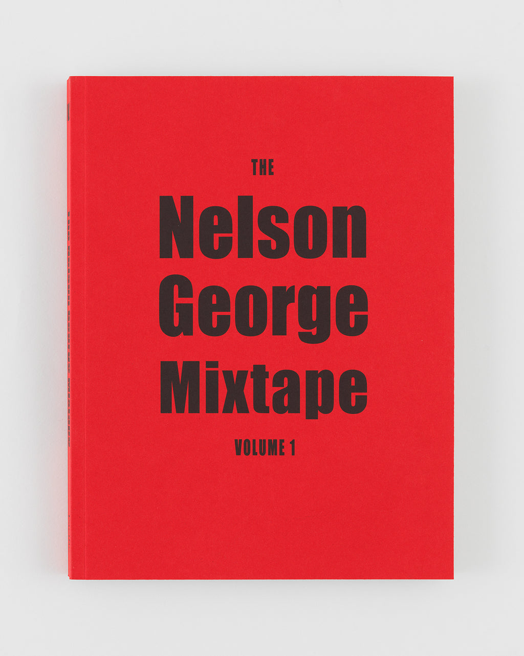 The Nelson George Mixtape: Volume 1 (softcover)