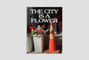 The City is a Flower, co-published by China Heights Gallery and Pacific