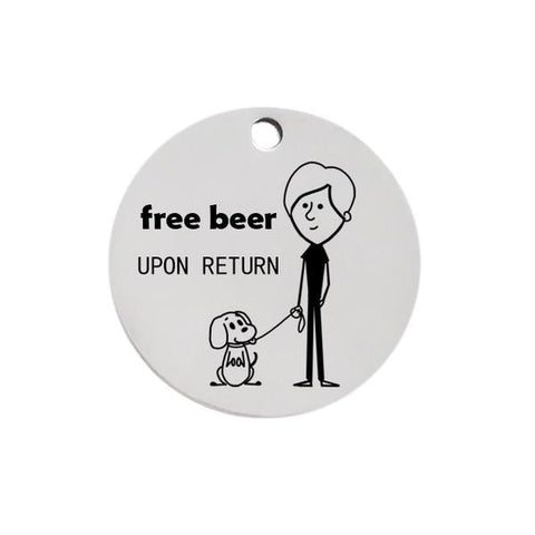 Free beer dog id name tag