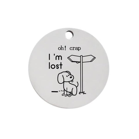 Oh crap i'm lost dog id name tag