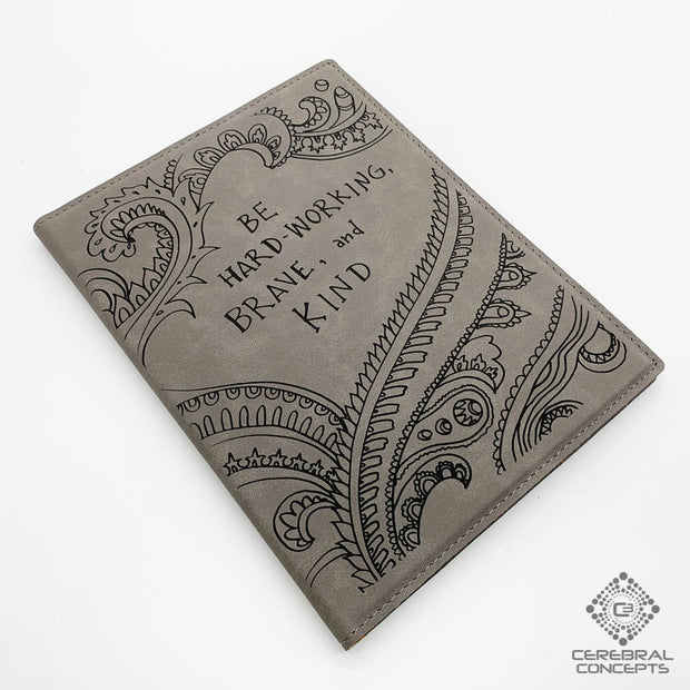 Hardworking, Brave & Kind - Notebook / Sketchbook - By Randal Roberts