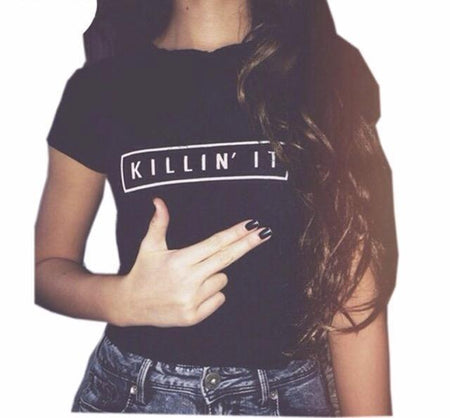 """Killin It"" Shirt"