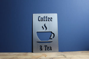 coffee and tea plasma cut metal sign