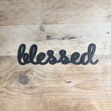 Load image into Gallery viewer, blessed metal plasma cut word sign