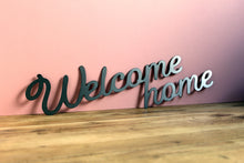 Load image into Gallery viewer, welcome home metal sign