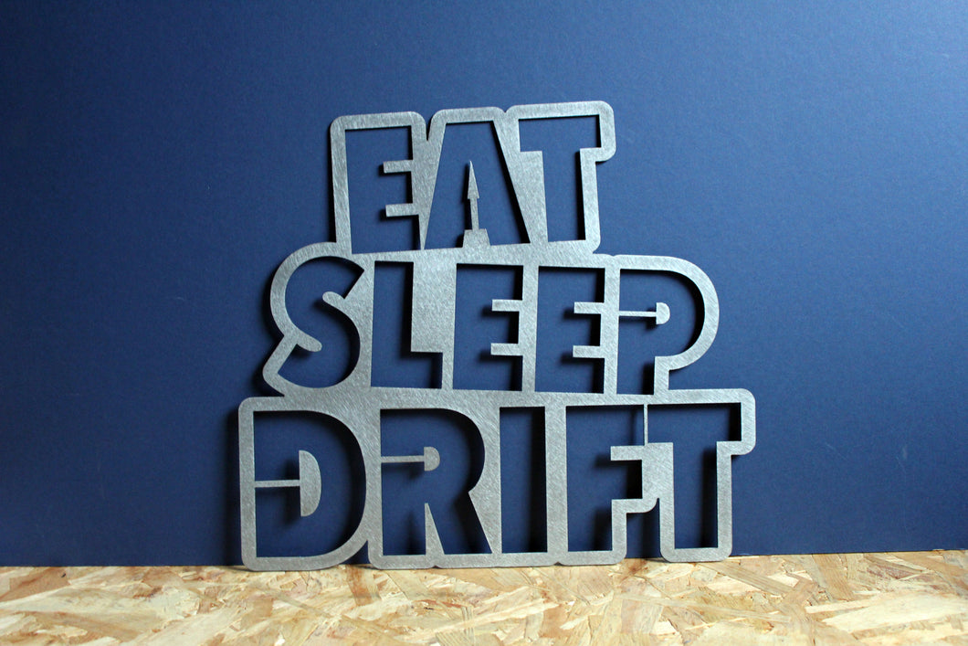 eat sleep drift metal garage sign