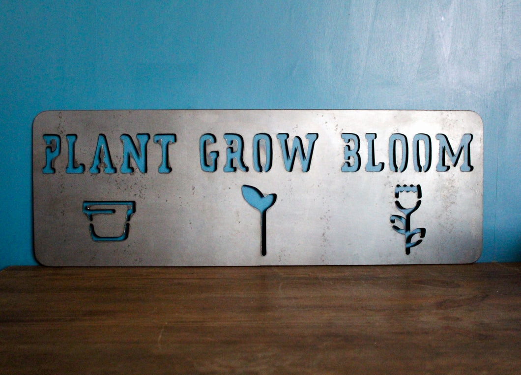 plant grow bloom plasma cut metal sign